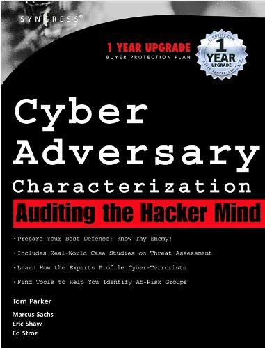 9781931836111: Cyber Adversary Characterization: Auditing the Hacker Mind