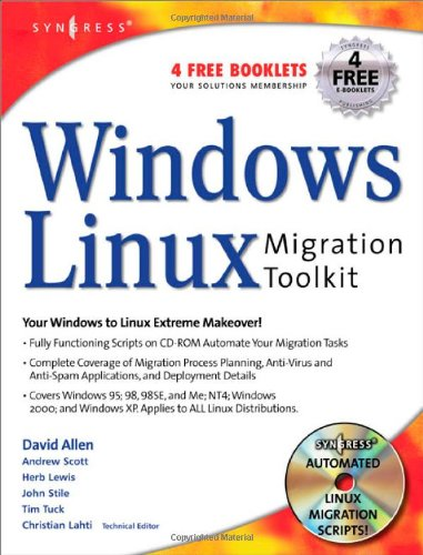 Windows to Linux Migration Toolkit : Your: David Allen; Herbert