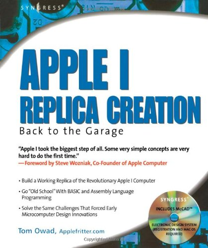 Apple I Replica Creation: Back to the: Owad, Tom, Steve