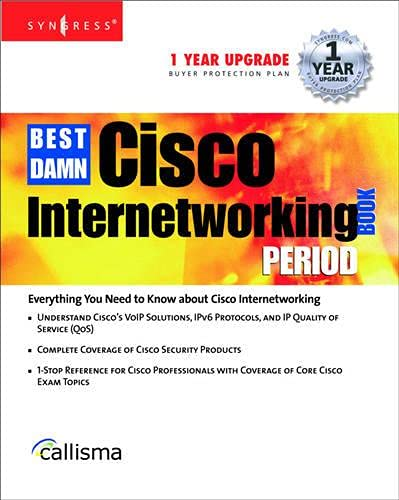 9781931836913: The Best Damn Cisco Internetworking Book Period
