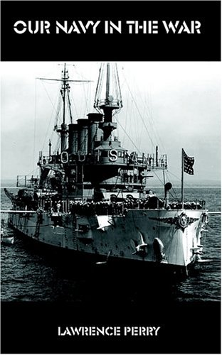 9781931839129: Our Navy in the War