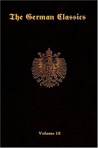 The German Classics -Volume 18