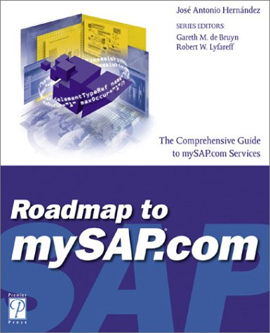 Roadmap to mySAP.com (SAP (Premier Press)): Hernandez, Jose A.