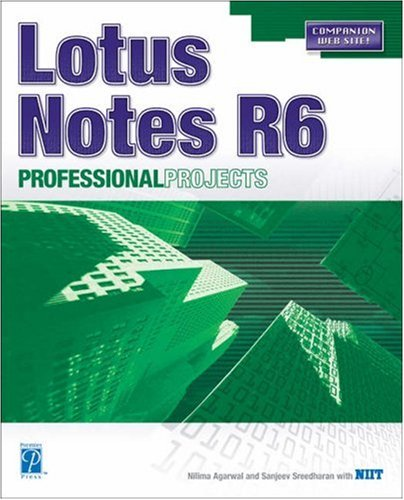 9781931841382: Lotus Notes R6 Professional Projects