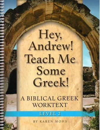 9781931842068: Hey, Andrew! Teach Me Some Greek! Level 2, Workbook