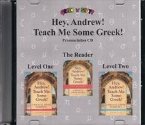 9781931842365: Pronunciation CD for Hey, Andrew! Teach Me Some Greek! Reader, Levels 1 and 2