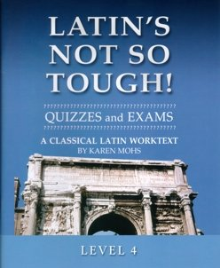 9781931842686: Latin's Not So Tough! Level 4, Quizzes and Exams