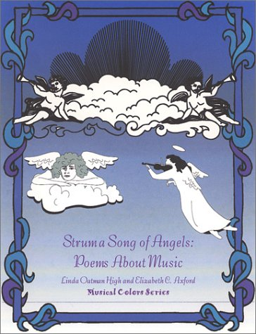 Strum a Song of Angels: Poems About Music (The Musical Colors Rhyming Story Coloring Book Series, 3...