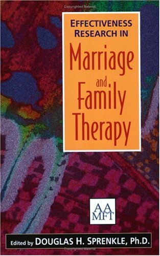 9781931846080: Effectiveness Research in Marriage and Family Therapy