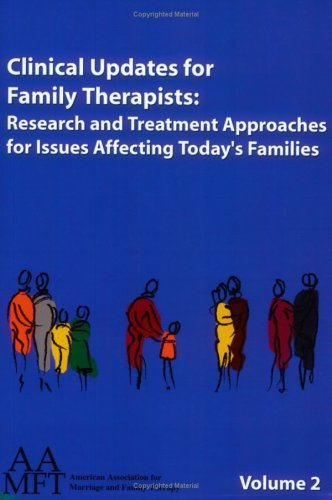 9781931846103: Clinical Updates for Family Therapists: Research and Treatment Approaches for Issues Affecting Today's Families, Vol. 2