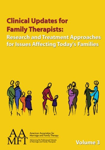 9781931846127: Clinical Updates for Family Therapists: Research and Treatment Approaches for Issues Affecting Today's Families, Volume 3