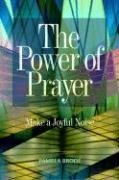 9781931847100: The Power of Prayer: Make a Joyful Noise