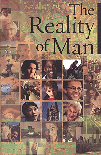 9781931847179: The Reality of Man: Excerpts From The Writings Of Baha'u'llah And Abdu'l-Baha