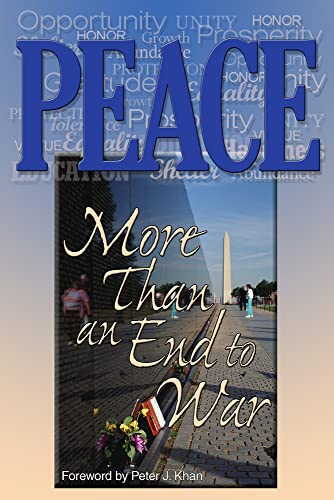 9781931847391: Peace: More Than an End to War