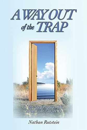 9781931847407: A Way Out of the Trap: A Ten-Step Program for Spiritual Growth