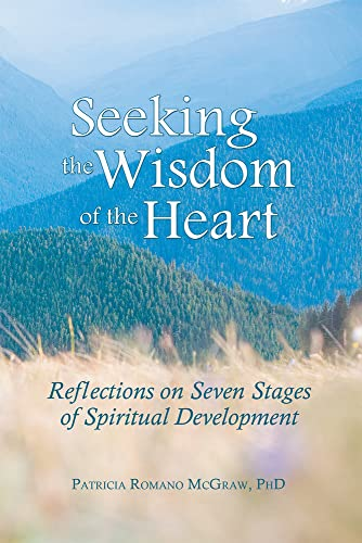 9781931847421: Seeking the Wisdom of the Heart: Reflections on Seven Stages of Spiritual Development