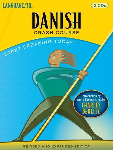 9781931850384: Danish Crash Course by LANGUAGE/30 (2 CDs)