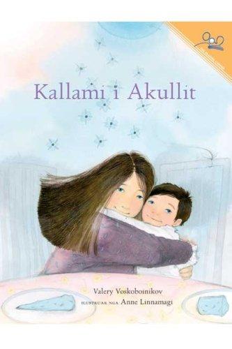 9781931854030: Kallami i Akullit (Albanian Edition)
