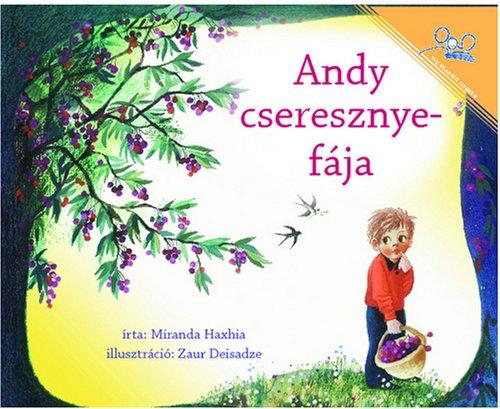 9781931854368: Andy cseresznyefaja | Andy's Cherry Tree (Hungarian Edition)