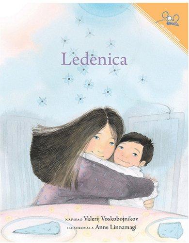 Ledenica | The Icicle (Slavic Edition): Valery Voskoboinikov