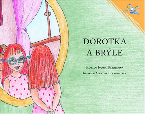 9781931854634: Dorotka a bryle | Dorothy and the Glasses (Czech Edition)