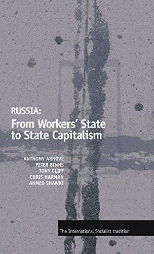 9781931859066: Russia: From Workers' State to State Capitalism