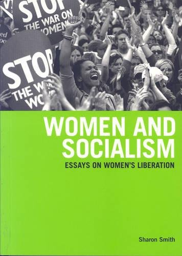 9781931859110: Women And Socialism: Essays on Women's Liberation