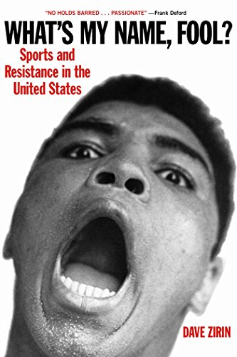 9781931859202: What's My Name, Fool?: Sports and Resistance in the United States