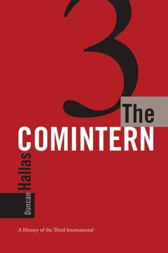 9781931859523: The Comintern