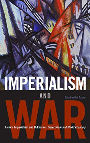 9781931859660: Imperialism and War: Classic Writings by V.I. Lenin and Nikolai Bukharin