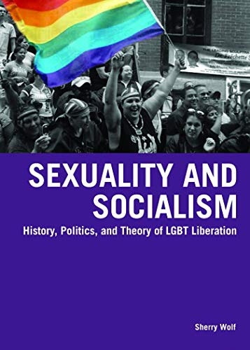 9781931859790: Sexuality and Socialism: History, Politics, and Theory of LGBT Liberation
