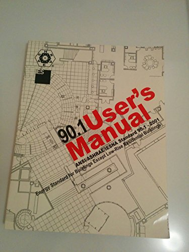 9781931862134: 90.1 User's Manual 2001: ANSI/ASHRAE/IESNA Standard 90.1