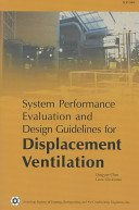 9781931862424: System Performance Evaluation and Design Guidelines for Displacement Ventilation