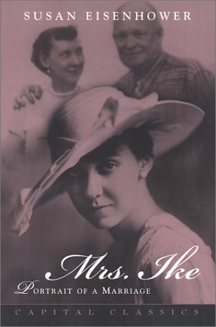 9781931868044: Mrs. Ike: Memories and Reflections on the Life of Mamie Eisenhower