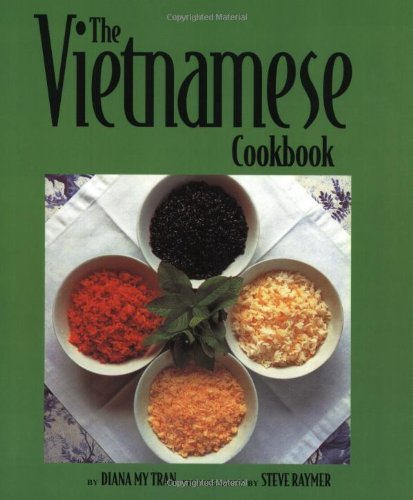 The Vietnamese Cookbook (Capital Lifestyles): Tran, Diana My