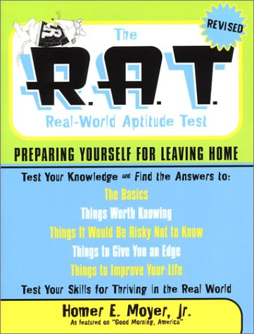 9781931868426: The R.A.T. (Real-world Aptitude Test) Revised: Preparing Yourself for Leaving Home (Capital Ideas)