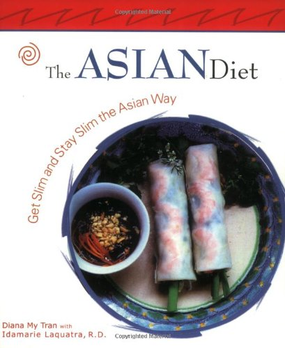 9781931868532: The Asian Diet: Get Slim and Stay Slim the Asian Way (Capital Lifestyles)