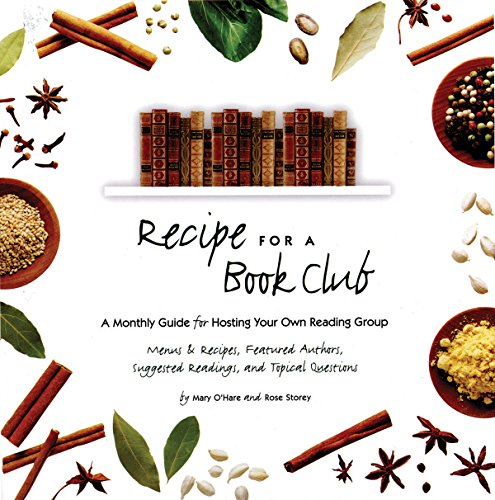 9781931868839: Recipe for a Book Club: A Monthly Guide for Hosting Your Own Reading Group