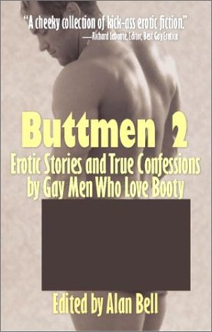 9781931875042: Buttmen 2: Erotic Stories and True Confessions by Gay Men Who Love Booty