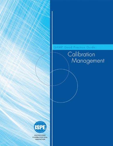 9781931879255: GAMP Good Practice Guide: Calibration Management