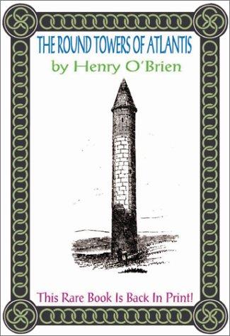 9781931882019: Round Towers of Atlantis