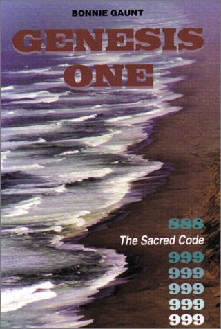 9781931882163: Genesis One: 888 The Sacred Code of Creation 999