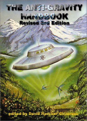 9781931882170: The Anti-Gravity Handbook: Expanded and Revised Third Edition