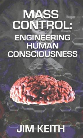 9781931882217: Mass Control: Engineering Human Consciousness