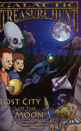 Galactic Treasure Hunt: Lost City of the: Jamie Childress