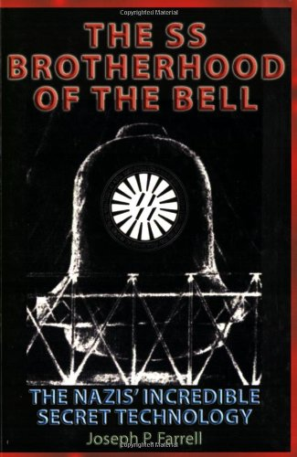 9781931882613: The SS Brotherhood of the Bell: Nasa's Nazis, JFK, And Majic-12