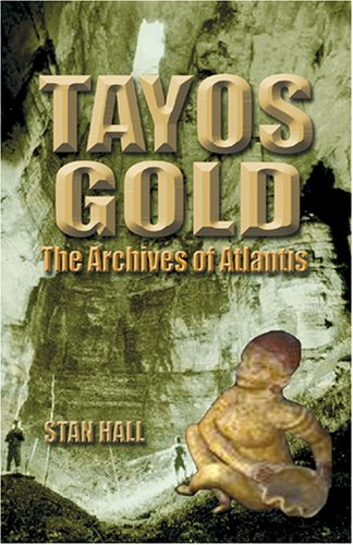 9781931882675: Tayos Gold: The Archives of Atlantis