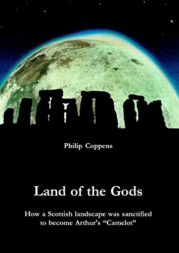 9781931882699: Land of the Gods: How a Scottish Landscape Was Sanctified to Become Arthur's