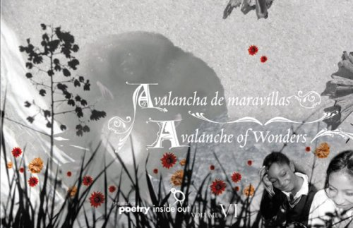 Avalanche of Wonders / Avalancha De Maravillas: Poems and Translations by the Students of ...