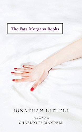 The Fata Morgana Books: Jonathan Littell